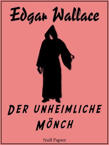 Edgar Wallace: Edgar Wallace - Der unheimliche Mönch