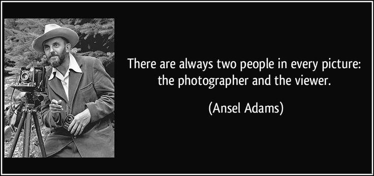 """There are always two people in every picture: the #photographer and the #viewer."""