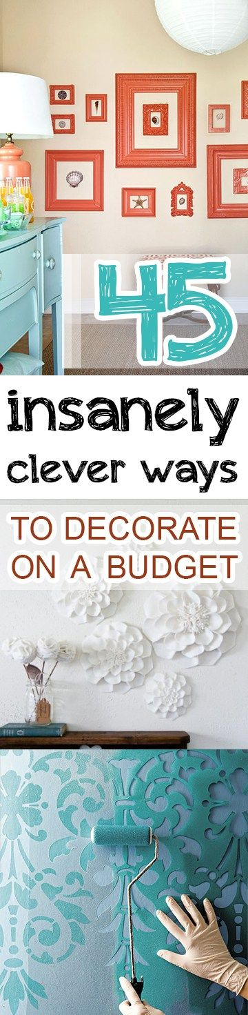 45 Insanely Clever Ways to Decorate on a Budget. Best 25  Budget decorating ideas on Pinterest   Cheap house decor