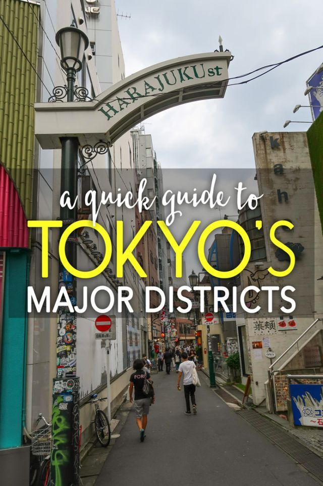 A Quick Guide to Tokyo's Major Districts | The Blonde Abroad | Bloglovin'