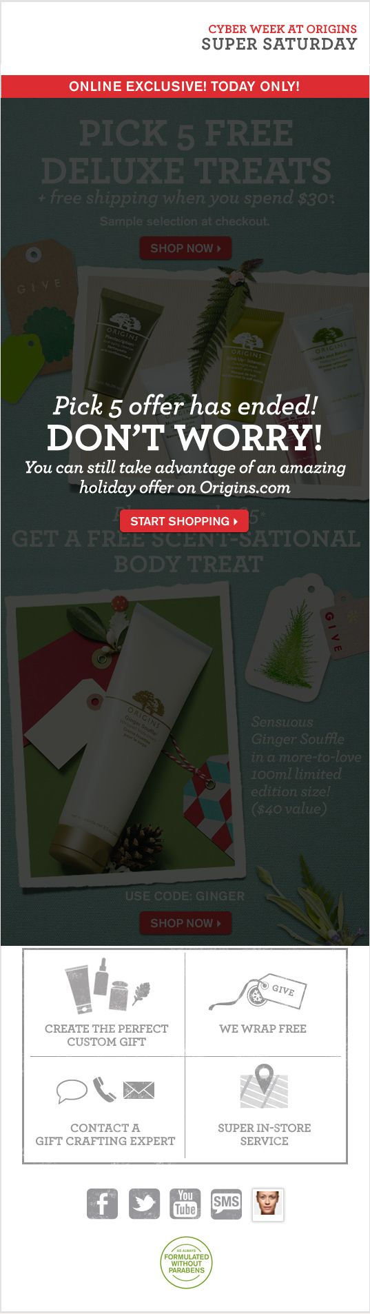 In this email, Origins included a countdown clock and time-sensitive creative to promote a Cyber Week sale. Once the sale ended, the email displayed an alternate image promoting an alternate holiday offer.