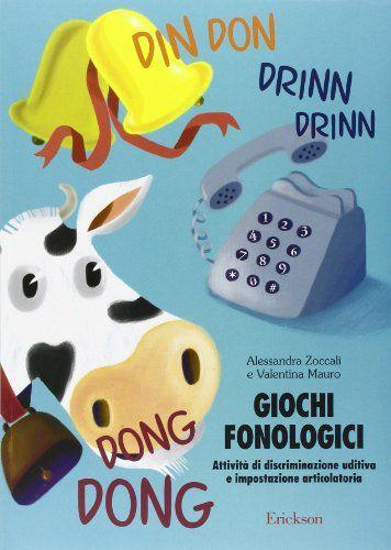 Giochi fonologici. Attività di discriminazione uditiva e impostazione articolatoria di Alessandra Zoccali http://www.amazon.it/dp/8879468715/ref=cm_sw_r_pi_dp_VFFsub0BH2H08