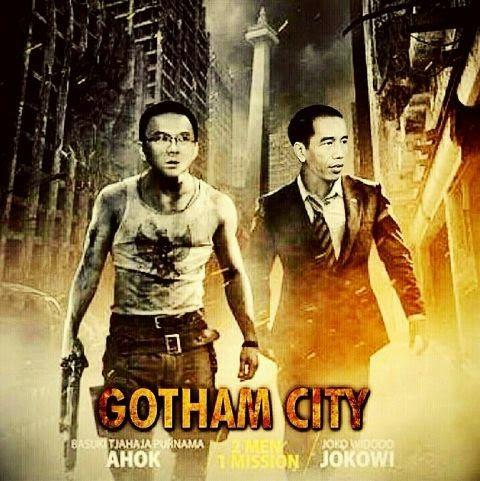 Jokowi Ahok dalam GOTHAM CITY