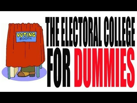 ▶ The Electoral College for Dummies: How it Works - YouTube