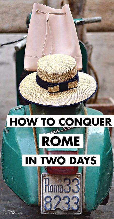 ~History In High Heels: How to Conquer Rome in Two Days | House of Beccaria
