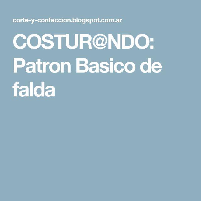 COSTUR@NDO: Patron Basico de falda