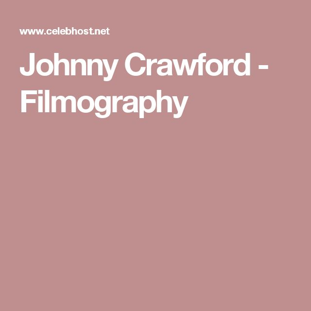 Johnny Crawford - Filmography