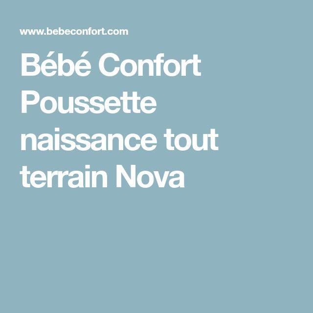 Bébé Confort Poussette naissance tout terrain Nova