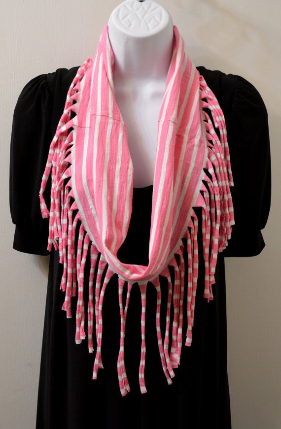 Infinity Fringe T-Shirt Scarf - Pink and White Stripes- Gorgeous! $15.00 www.facebook.com/tanglinknots