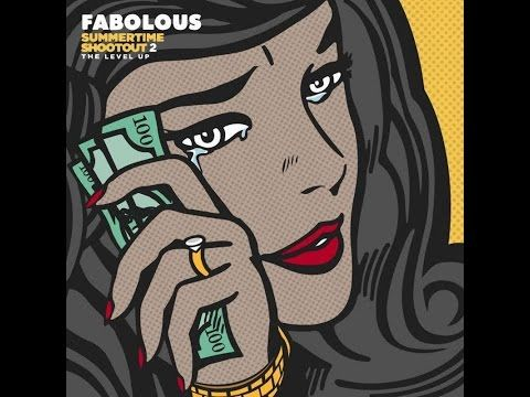 Fabolous - Summertime Shootout 2: The Next Level (2016 New Full Mixtape) - YouTube
