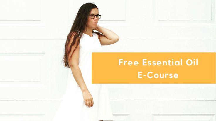 How To Use Essential Oils- Free Essential Oil E-Course