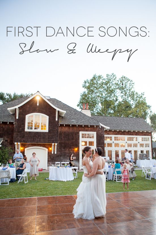 First Dance Songs Slow And Weepy