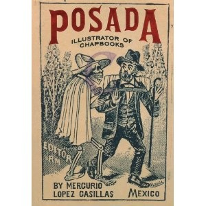 Posada: Illustrator of Chapbooks (Library of Mexican Illustrators)