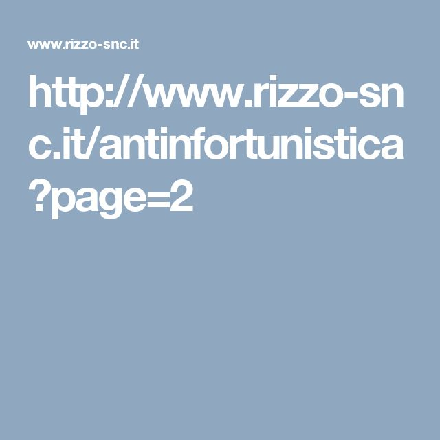 http://www.rizzo-snc.it/antinfortunistica?page=2