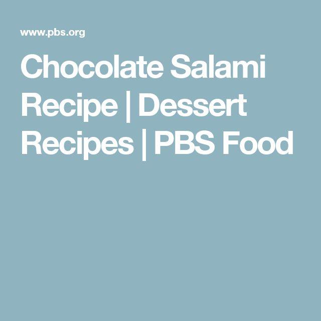 Chocolate Salami Recipe | Dessert Recipes | PBS Food