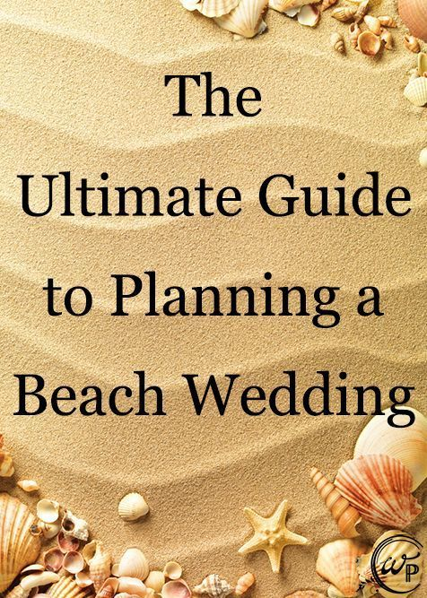 121 best Beach Wedding Tips images on Pinterest Beach weddings