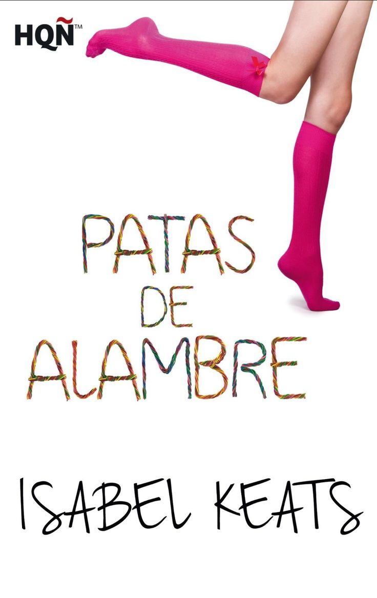Los libros de Pat: Patas de alambre - Isabel Keats
