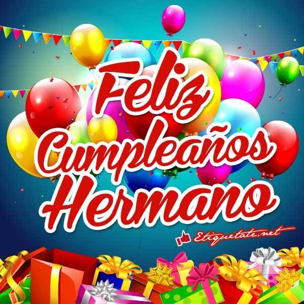 Imágenes que digan Feliz Cumpleaños Hermano VER EN ░▒▓██► http://etiquetate.net/category/cumpleanos/imagenes-que-digan-feliz-cumpleanos-hermano/