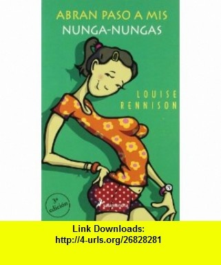 Abran Paso a MIS Nunga-Nungas (Spanish Edition) (9788478888184) Louise Rennison , ISBN-10: 8478888187  , ISBN-13: 978-8478888184 ,  , tutorials , pdf , ebook , torrent , downloads , rapidshare , filesonic , hotfile , megaupload , fileserve