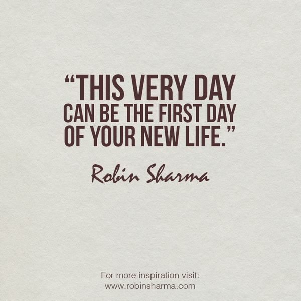 First Day Of Business Quotes: 25+ Best Ideas About Robin Sharma On Pinterest