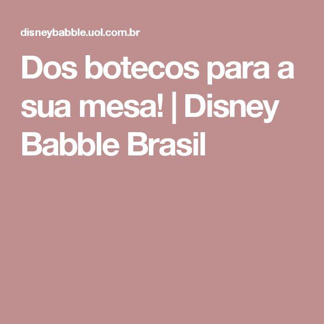 Dos botecos para a sua mesa! | Disney Babble Brasil