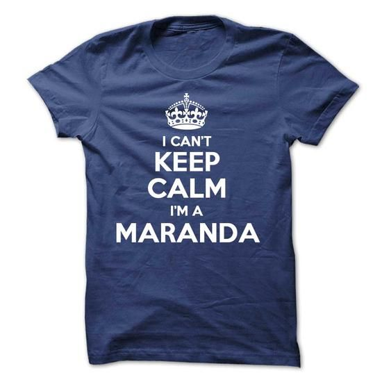 Cool I cant keep calm Im a MARANDA T shirts