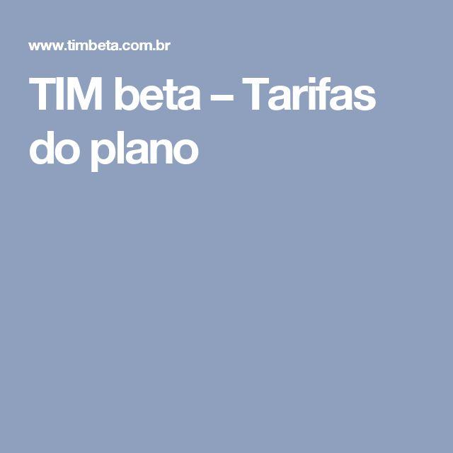 TIM beta – Tarifas do plano