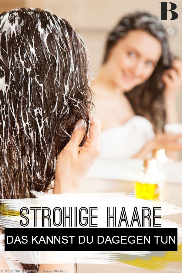 Das Kannst Du Gegen Strohige Haare Tun Strohige Haare Haare Pflegen Trockene Haare Pflegen