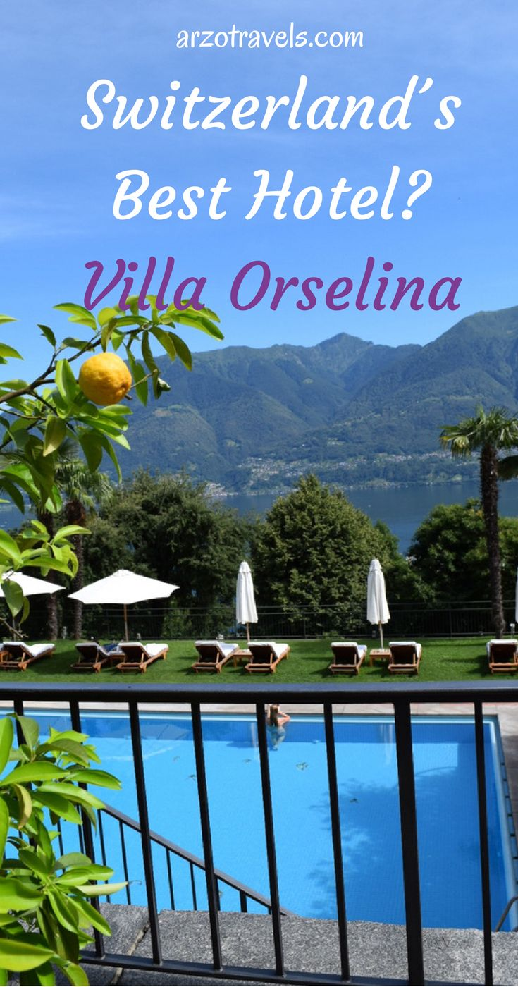 Villa Orselina: Switzerland´s best hotel? Find out more.