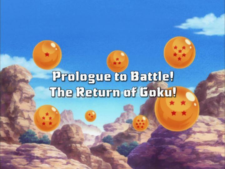 Dragon Ball Z Kai - Episodul 1 - Prologue to Battle! The Return of Son Goku | Dragon Ball , Z , GT si SUPER- Toate seriile si episoadele online subtitrate in romana gratis HD