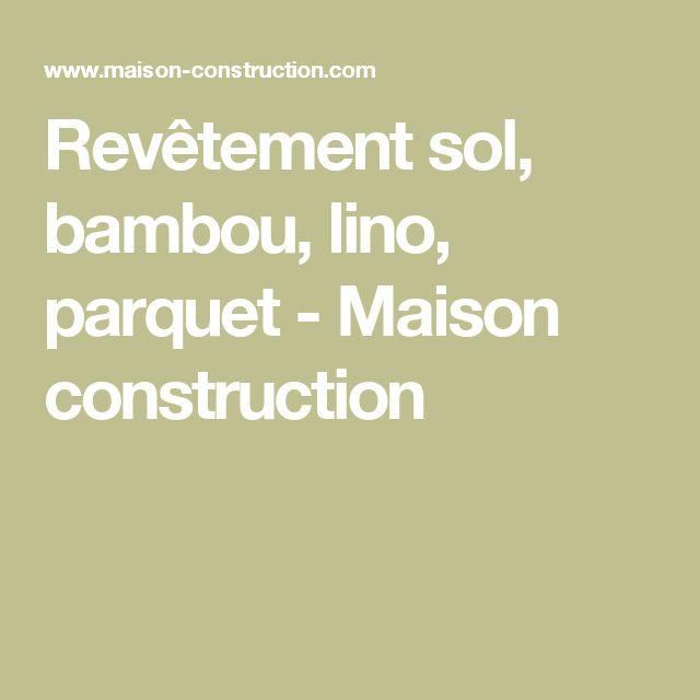 Revêtement sol, bambou, lino, parquet - Maison construction