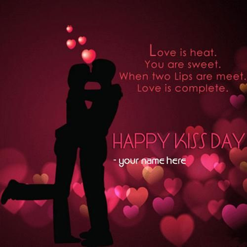 happy kiss day wishes for girlfriend with my name editor. print name on happy kiss day wishes images. kiss day quote for wife
