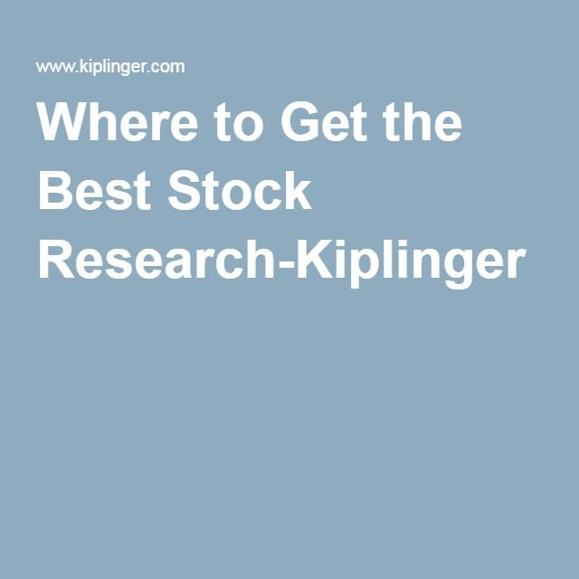 Where to Get the Best Stock Research-Kiplinger