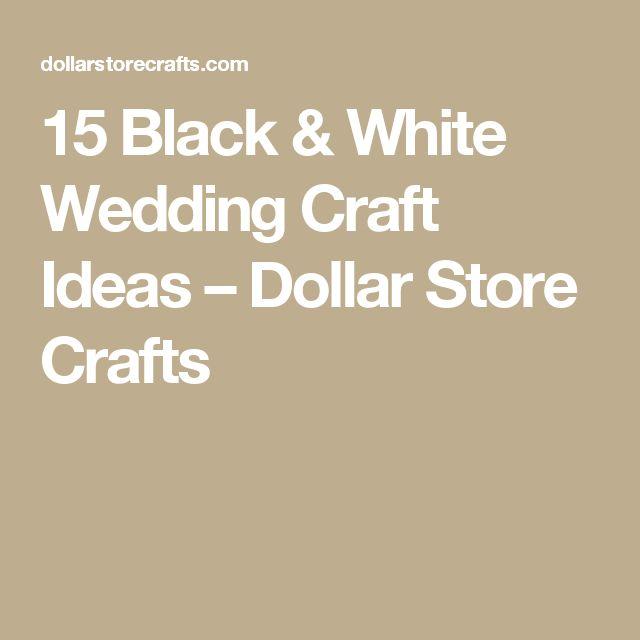 15 Black & White Wedding Craft Ideas – Dollar Store Crafts