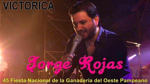 Jorge Rojas cerrará la 45 Fiesta Nacional de la Ganadería del Oeste Pampeano