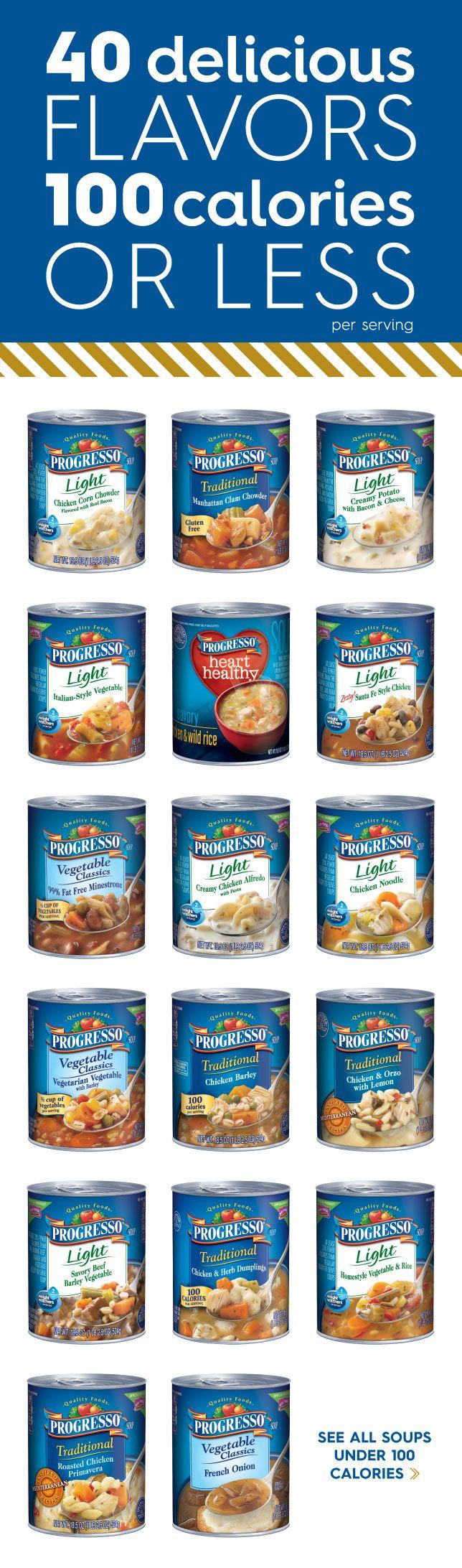 Progresso Light Soups - 40 delicious flavors, 100 calories or less!