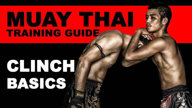 Clinch in Muay Thai Basics | Muay Thai Training Guide: Beginners to Adva...