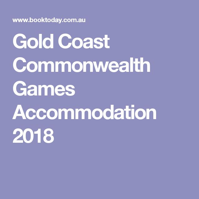 Gold Coast Commonwealth Games Accommodation 2018