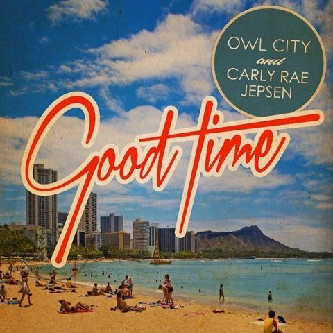 人気な春の歌☆アウル・シティー&カーリー・レイ・ジェプセンの『Good Time』は、元気をくれる☆
