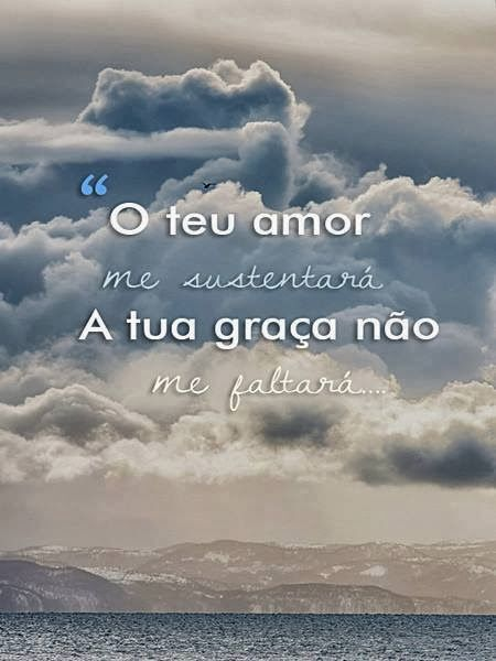 O Amor do Senhor é o que nos Sustenta ~ Senhora Inspiração! Blog