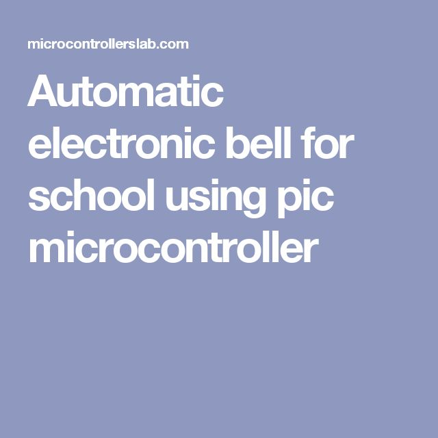 automatic bell using pic The user can store upto 25 bell timings and they can even set the time delay for bell ringing in seconds an 4x3 keypad is used to enter the real time clock and the bell timings uln2003 is used to drive the relay for the bell.