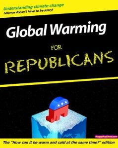 Conservative Ignorance about Climate Change Exposes the Problem with their Entire Ideology