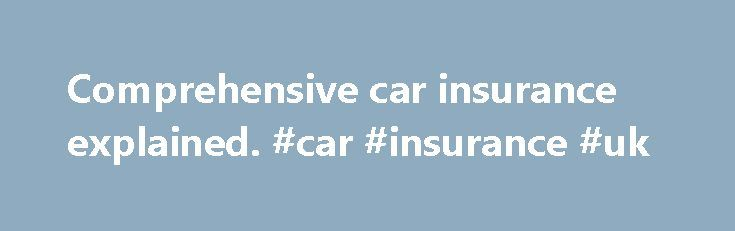 "Comprehensive car insurance explained. #car #insurance #uk http://insurance.remmont.com/comprehensive-car-insurance-explained-car-insurance-uk/  #comprehensive car insurance # Do I need comprehensive car insurance? %img src=""http://www.confused.com/%3C/h2%3E%0D%0A%3Cp%3E/media/themes/fab-four/article-content-images/car-insurance/cars-in-a-row-main.jpg?la=en-GB"" /% What is comprehensive car insurance? Comprehensive car insurance also known as fully comp cover is one of the higher levels of…"