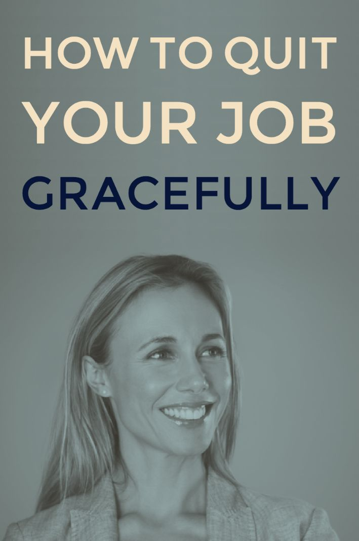 How to quit your job gracefully, the do's and the don'ts.