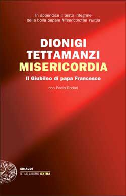 Dionigi Tettamanzi, Misericordia, Stile Libero - DISPONIBILE ANCHE IN E-BOOK
