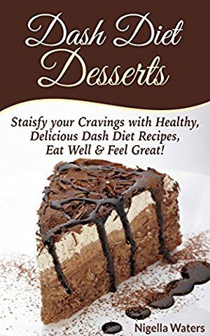 05 January 2017 : Dash Diet Desserts: Satisfy Your Cravings with Healthy, Delicious Dash Diet Recipes, Eat Well by Nigella Waters http://uk.dailyfreebooks.com/bookinfo.php?book=aHR0cDovL3d3dy5hbWF6b24uY28udWsvZ3AvcHJvZHVjdC9CMDBaVVlNQU9VLz90YWc9a3VmZmJsLTIx