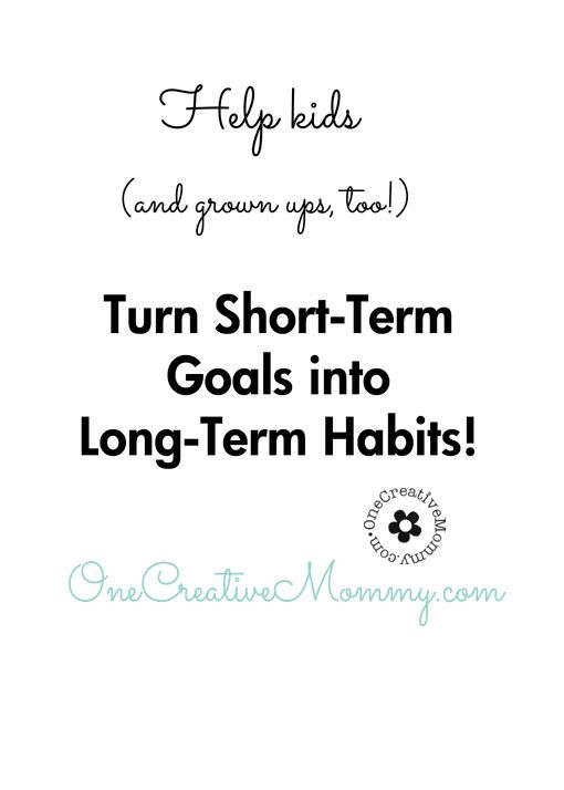 Goal Setting {Helping Kids Turn Short-Term Goals into Long-Term Habits} Free Printables from OneCreativeMommy.com