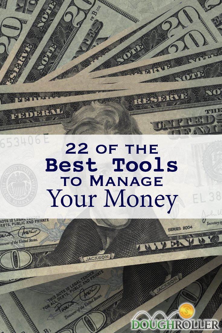We've looked around and found some great tools to manage your money. Here are 22 of our favorites!