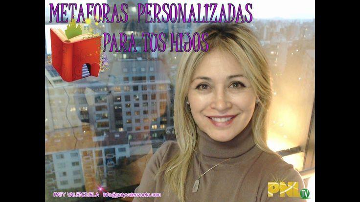 METÁFORAS PERSONALIZADAS PARA TUS HIJOS con Paty
