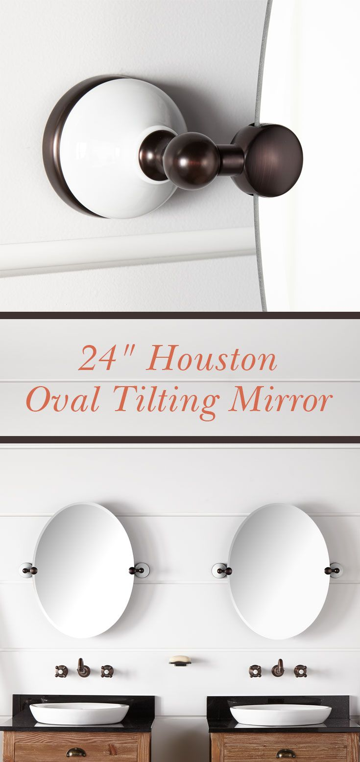 With a wide variety of finishes, including polished brass, oil-rubbed bronze, and brushed nickel, the Houston Oval Tilting Mirror can fit with most any design style. Its beveled edge and porcelain bracket brace gives it a timeless look.